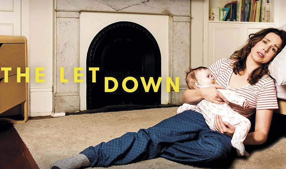 Serie para madres primerizas: The Letdown