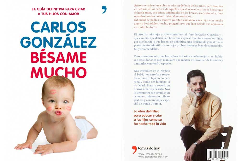 Regalo padre primerizo Bésame Mucho Carlos González